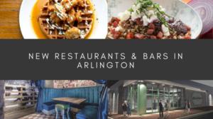 New Restaurants & Bars in Arlington